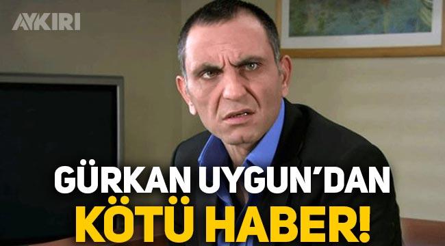 Gürkan Uygun'dan kötü haber: Koronavirüse yakalandı!