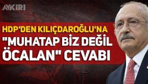 HDP'den Kemal Kılıçdaroğlu'na