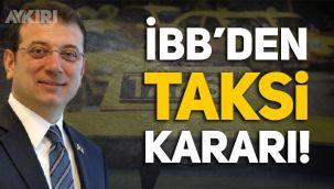 İBB'den taksiler için yeni karar!