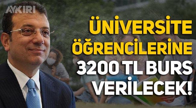 İBB, üniversite öğrencilerine 3200 TL burs verecek!