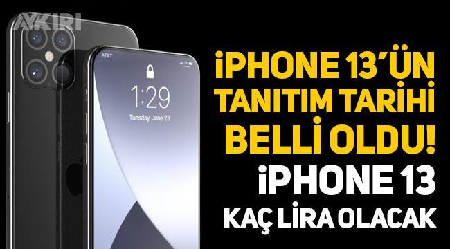 iPhone 13'ün tanıtım tarihi belli oldu! iPhone 13 ne zaman çıkacak, iPhone 13 kaç lira?