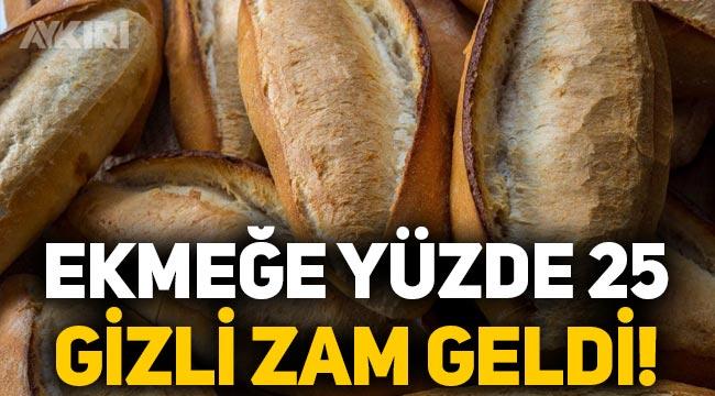 İstanbul'da ekmeğe yüzde 25 gizli zam!