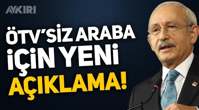 """Kemal Kılıçdaroğlu """"ÖTV'siz araba"""" ısrarını sürdürüyor"""
