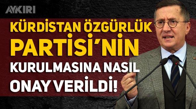 """Lütfü Türkkan: """"Adında 'Kürdistan' olan bir parti denetimden nasıl geçer not almıştır"""""""