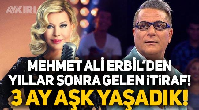 """Mehmet Ali Erbil'den Emel Sayın itirafı: """"3 ay aşk yaşadık!"""""""