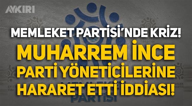 Memleket Partisi'nde 'gurme' krizi: Muharrem İnce hakaret etti iddiası