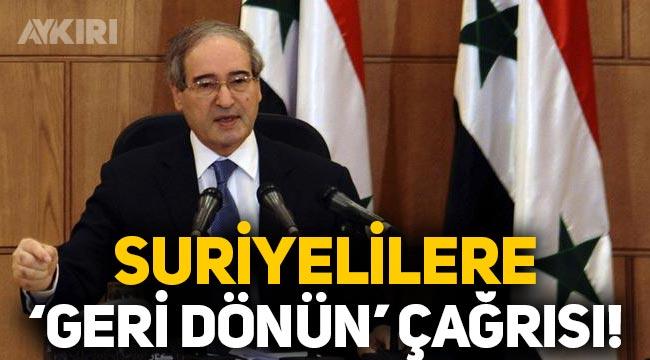 Suriyeliler geri döner mi? Suriye Dışişleri Bakanından çağrı