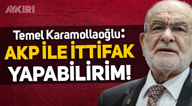 Temel Karamollaoğlu: Yanlışlarından dönerlerse AKP ile ittifak yapabilirim