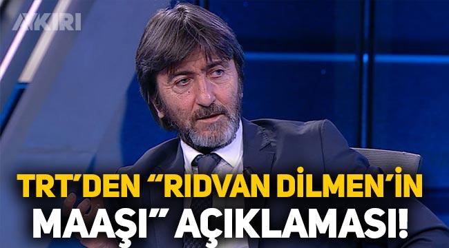 Rıdvan Dilmen TRT'den ne kadar alıyor? TRT'den resmi açıklama geldi