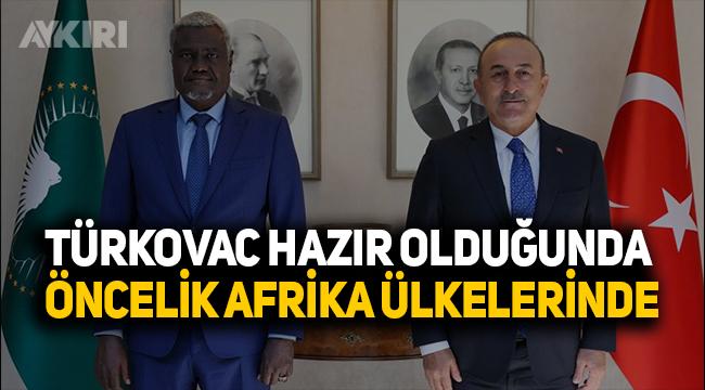 Türk aşısı, 'TÜRKOVAC'ın önceliği Afrika ülkelerinde!