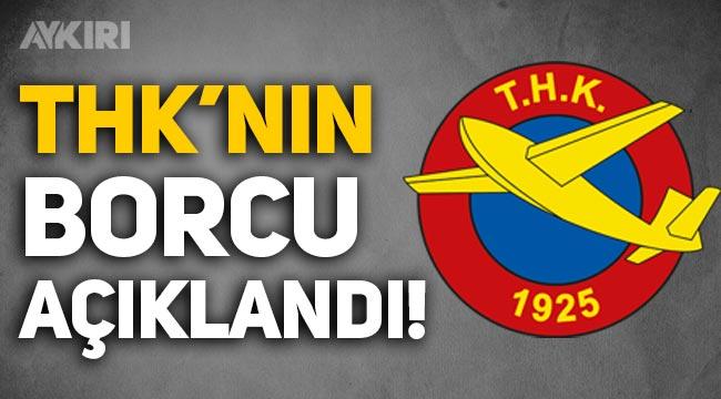 Türk Hava Kurumu başkanı Cenap Aşçı, THK'nın borcunu açıkladı!