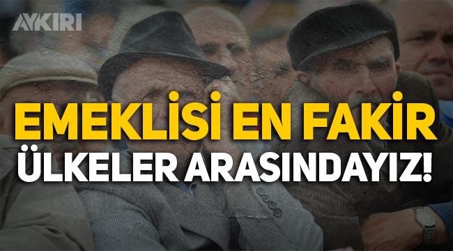Türkiye, emeklisi en fakir ülkeler arasında yer alıyor!