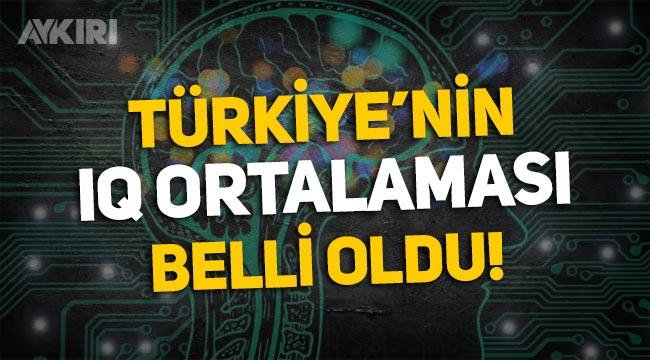 Türkiye'nin IQ ortalaması belli oldu! Dünyanın en yüksek IQ ortalamasına sahip ülkeler...