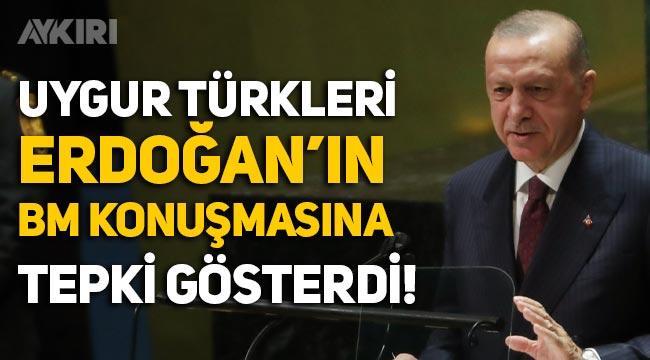Uygur Türkleri, Erdoğan'ın Birleşmiş Milletler konuşmasına tepki gösterdi
