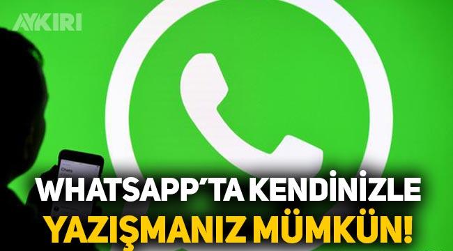 WhatsApp'ta kendimize nasıl mesaj göndeririz? İşte WhatsApp'ta mesaj göndermenin yolu