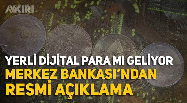Yerli dijital para geliyor! Merkez Bankası açıkladı