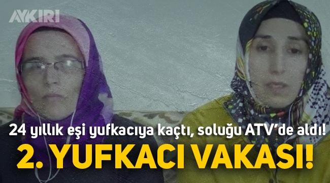 Yufkacı Nejla Çobaner'e kaçan 24 yıllık eşi Zeki Öztemel'i geri çağırdı! Esra Erol'da ikinci yufkacı vakası