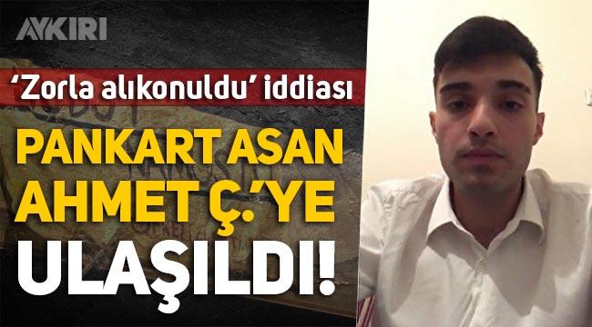 """'Zorla alıkonuldu' iddiası: """"Hudut Namustur"""" pankartı asan Ahmet'e ulaşıldı!"""