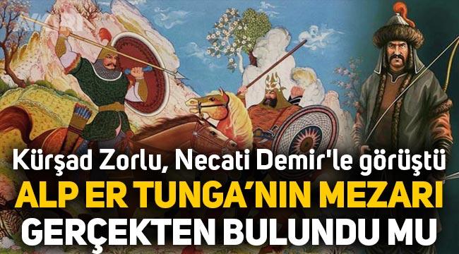 Alp Er Tunga'nın mezarı bulundu mu? Kürşad Zorlu, Prof. Dr. Necati Demir'le görüştü!