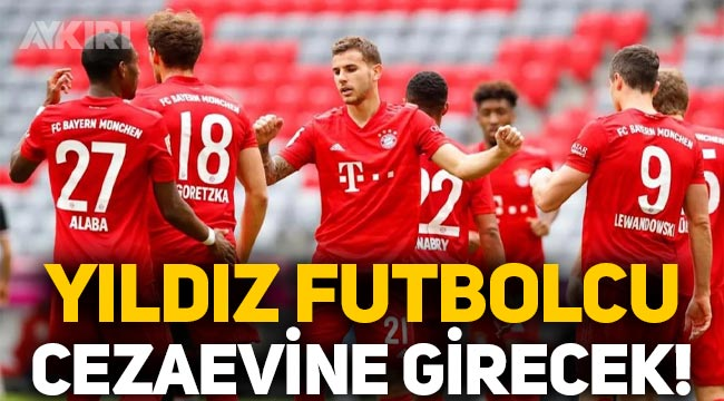 Bayern Münih'in futbolcusu Lucas Hernandez hapse girecek!