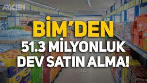 BİM'den 51,3 milyon TL'lik dev satın alma