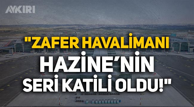 """CHP'li Deniz Yavuzyılmaz: """"Zafer Havalimanı Hazine'nin seri katili oldu"""""""