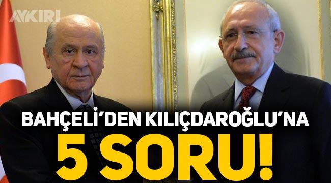Devlet Bahçeli'den Kemal Kılıçdaroğlu'na 5 soru!