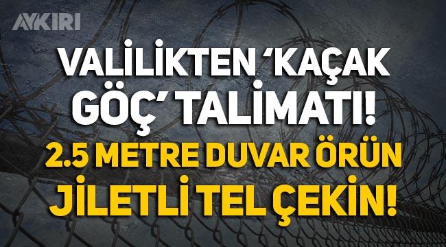 """Edirne Valiliği'nden 'kaçak göç' talimatı: """"2.5 metre beton duvar örün, jiletli tel çekin!"""""""
