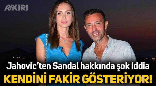 """Emina Jahovic'ten Mustafa Sandal hakkında: """"Kendini fakir gösteriyor!"""""""