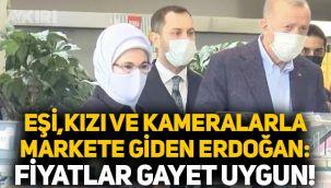 Eşi, kızı ve kameralarla markete giden Erdoğan: