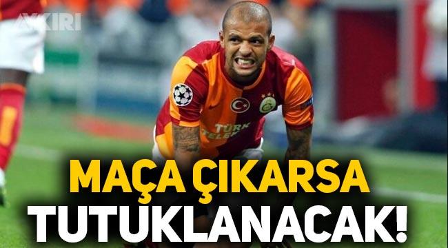 Eski Galatasaraylı Felipe Melo maça çıkarsa tutuklanabilir!