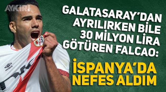 """Falcao'dan Galatasaraylıları kızdıracak açıklama: """"İspanya'da nefes aldım"""""""