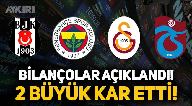 Fenerbahçe ve Galatasaray kar etti, Beşiktaş ve Trabzonspor zarar!