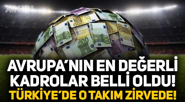 Futbolda en değerli kadrolar belli oldu, Türkiye'den Beşiktaş listede