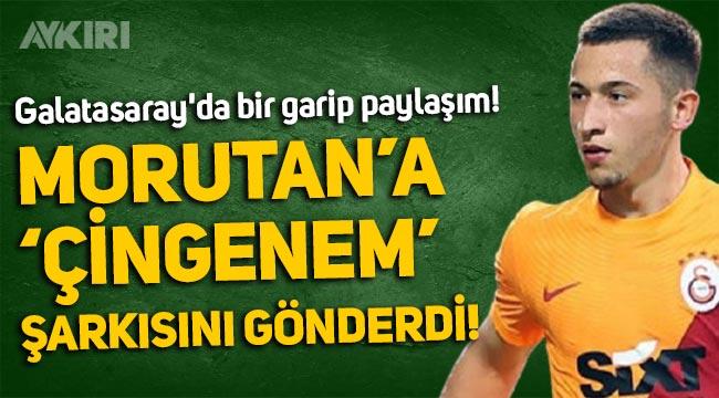 """Galatasaray'da Alpaslan Öztürk, Morutan'a """"Çingenem"""" şarkısını gönderdi!"""
