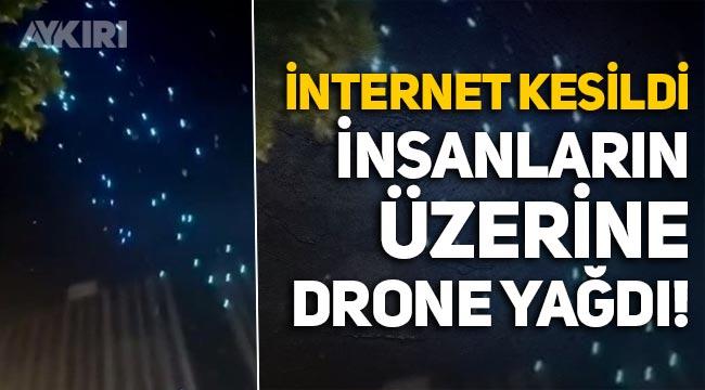 İnternet kesilince yüzlerde drone insanların üzerine düştü!