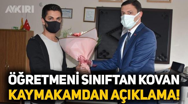 """Kaymakam Mehmet Faruk Saygın, """"Haddini bil"""" diyerek sınıftan kovduğu öğretmenden özür diledi"""