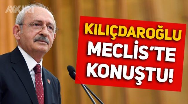 """Kemal Kılıçdaroğlu Meclis'te konuştu: """"Faiz lobisinin 1 numaralı adamı Erdoğan!"""""""