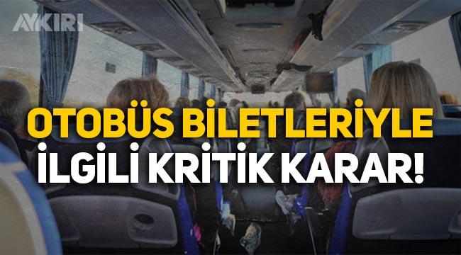 Otobüs biletleri kalkış anına kadar iade edilebilecek