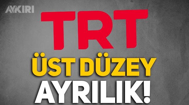 TRT'de üst düzey ayrılık