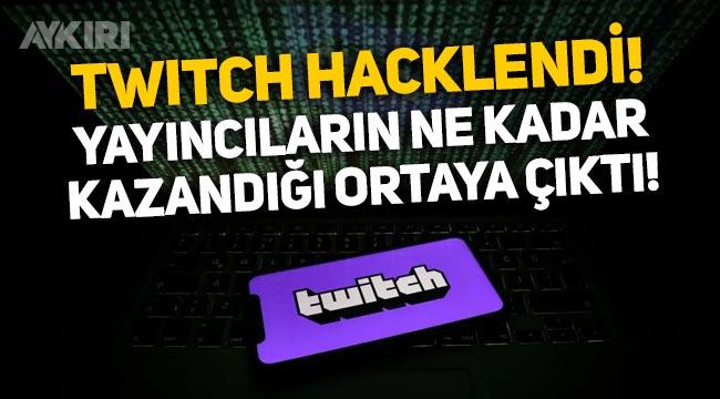 Twitch hacklendi, Türk yayıncıların ne kadar kazandığı ortaya çıktı!
