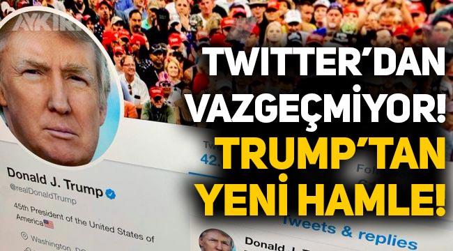 Twitter'dan vazgeçmeyen Donald Trump'tan yeni hamle