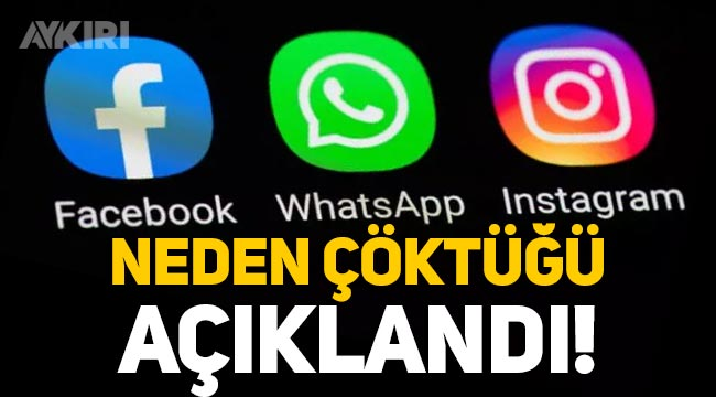 WhatsApp, Instagram, Facebook neden çöktü? Yetkililer açıkladı!